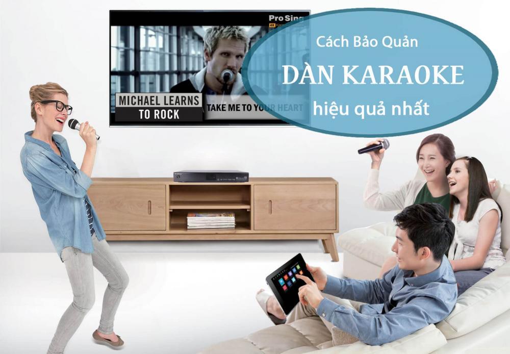Làm sao để bảo quản dàn karaoke gia đình luôn bền hát hay