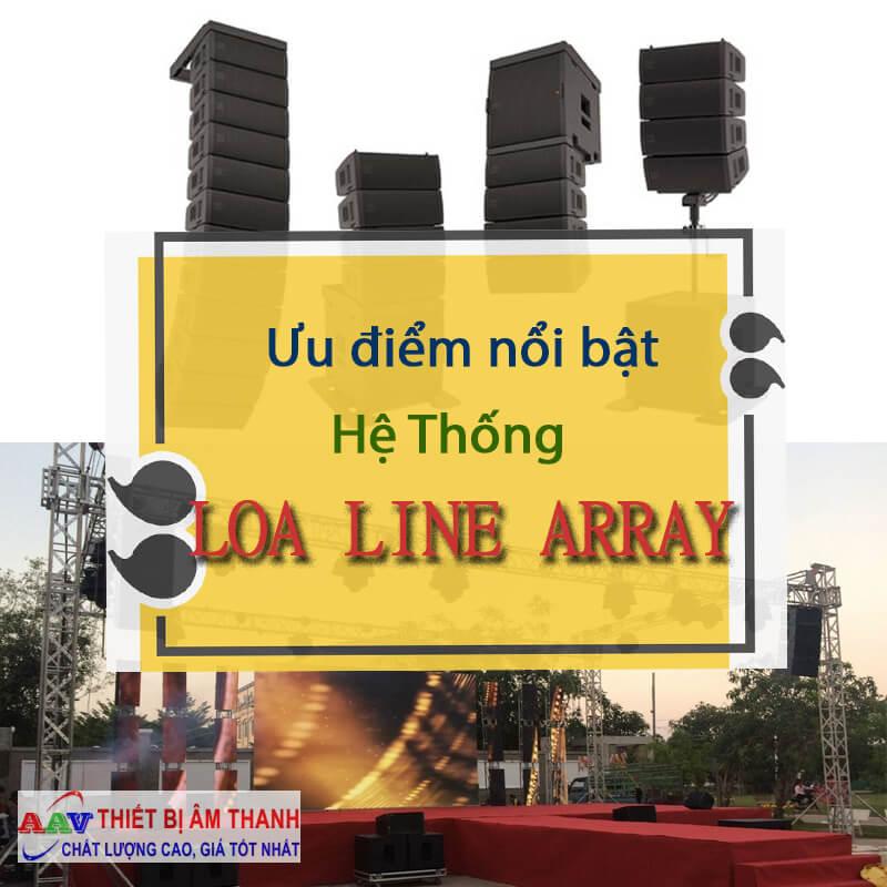 Những ưu điểm nổi bật của loa Line Array mang lại